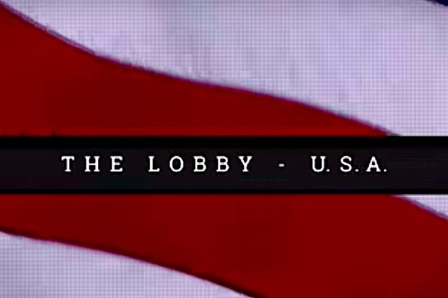 'The Lobby - USA': Lessons for the Palestine Solidarity Movement
